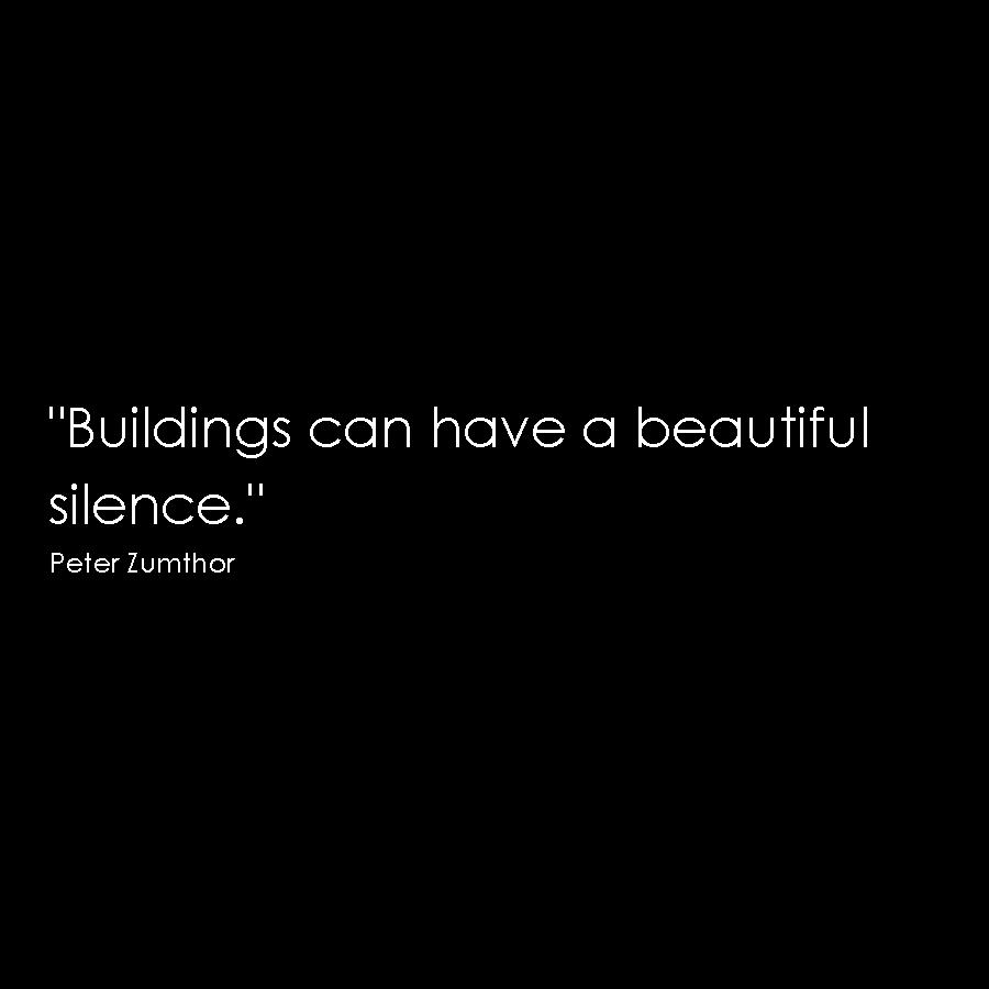 Zumthor quote minimalism simple honest architecture design
