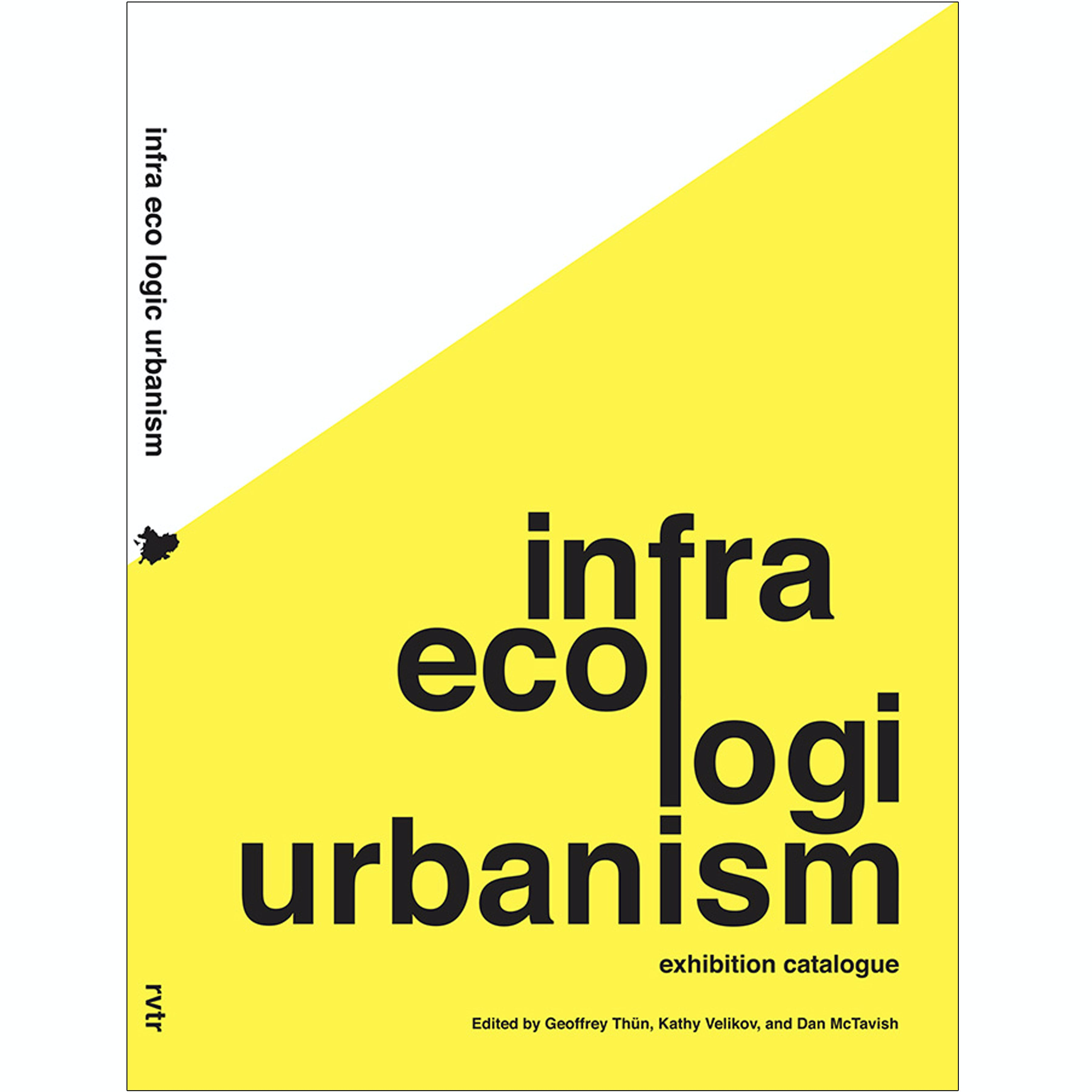 Rvtr infra eco logi urbanism exhibition catalog