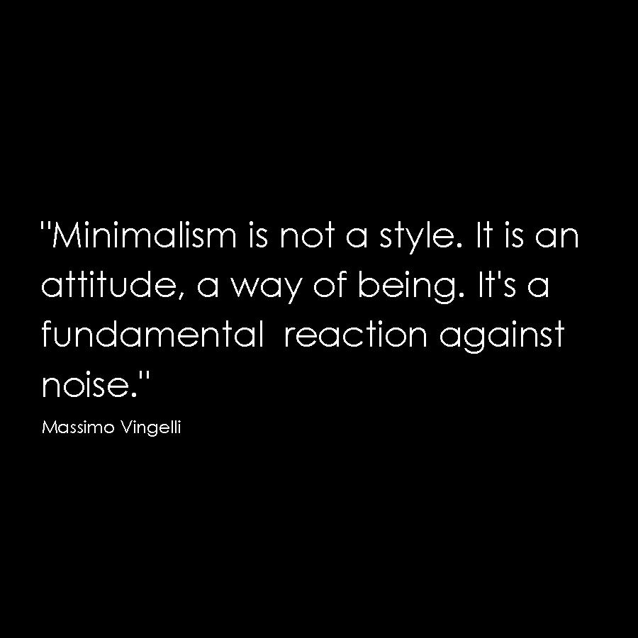 Vingelli quote minimalism simple honest architecture design